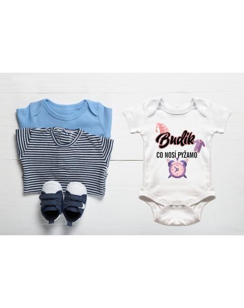 Nádherné dětské body Budík, který nosí pyžamo pro vaše miminko